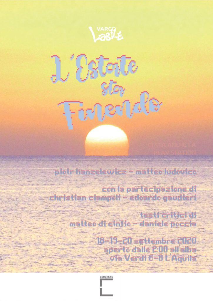 L'estate sta finendo - Mostra personale di Piotr Hanzelewicz e Matteo Ludovico